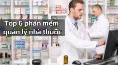 Top 6 phần mềm quản lý nhà thuốc tối ưu nhất
